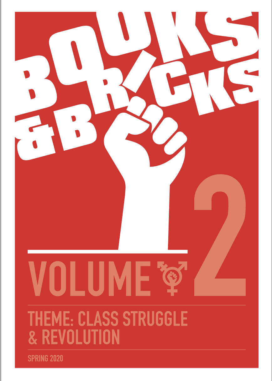 Books and Bricks Class Struggle and Revolution Edition - Volume 2